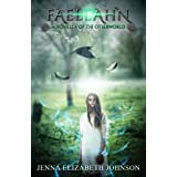 Faeleahn: A Novella of the Otherworld (The Otherworld Series Book 8)