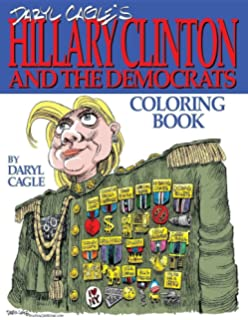 Daryl Cagles HILLARY CLINTON And The Democrats Coloring Book COLOR Perfect