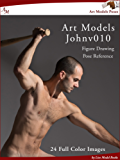 Art Models JohnV010: Figure Drawing Pose Reference (Art Models Poses)