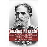 HISTÓRIA DO BRASIL: REPÚBLICA VELHA: COLEÇÃO FLASHCARDS ENEM (COLEÇÃO FLASHCARDS - HISTÓRIA DO BRASIL Livro 3)