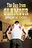 The Guy From Glamour (The Guy Series Book 1)