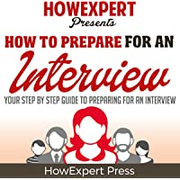 How to Prepare for an Interview: Your Step-by-Step Guide to Preparing for an Interview