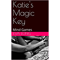 Katie's Magic Key: Mind Games (The Cuckold Journals Book 4) (English Edition)