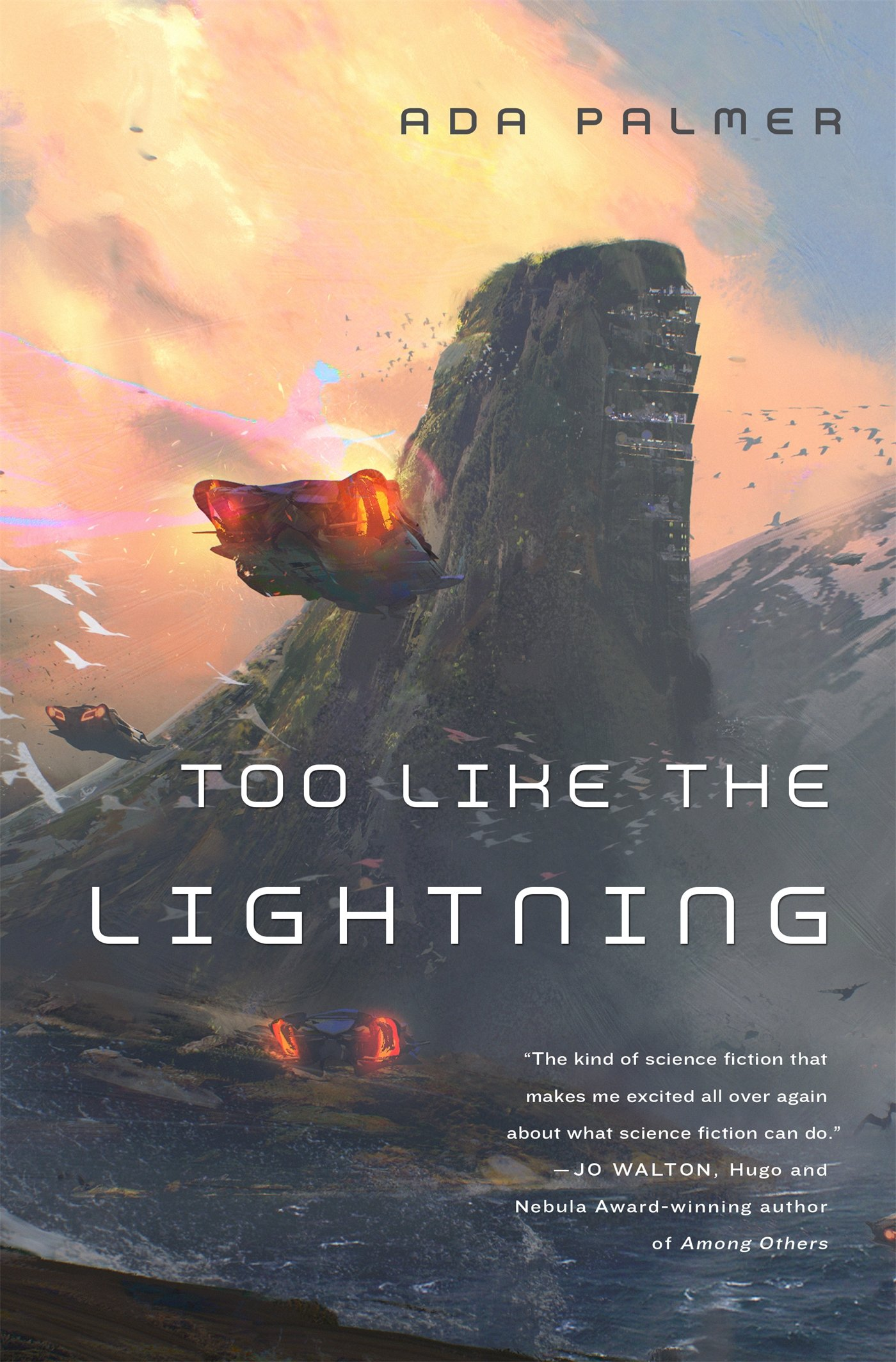 Too Like the Lightning (Terra Ignota): Amazon.co.uk: ADA PALMER:  9780765378019: Books
