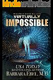 Virtually Impossible (High-Tech Crime Solvers Book 8)