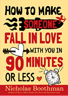 Amazon convince them in 90 seconds or less how to connect in how to make someone fall in love with you in 90 minutes or less fandeluxe Epub