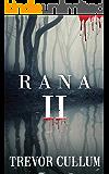 RANA II (RANA SERIES Book 2)
