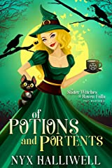 Of Potions and Portents: Sister Witches of Raven Falls Cozy Mystery Series, Book 1 Kindle Edition