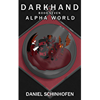 Darkhand (Alpha World Book 7) (English Edition)