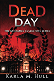 The Grievance Collectors: Dead Day