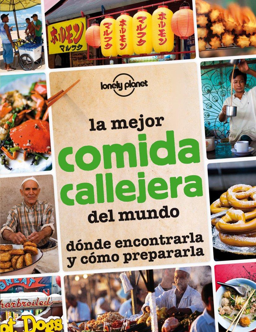 La mejor comida callejera del mundo (Viaje y Aventura)