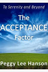 The Acceptance Factor: To Serenity and Beyond (My Life Adventures Series Book 3) Kindle Edition