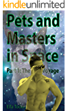 Pets and Masters in Space: Part 1: The Voyage