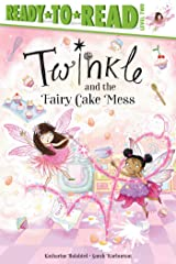 Twinkle and the Fairy Cake Mess Kindle Edition