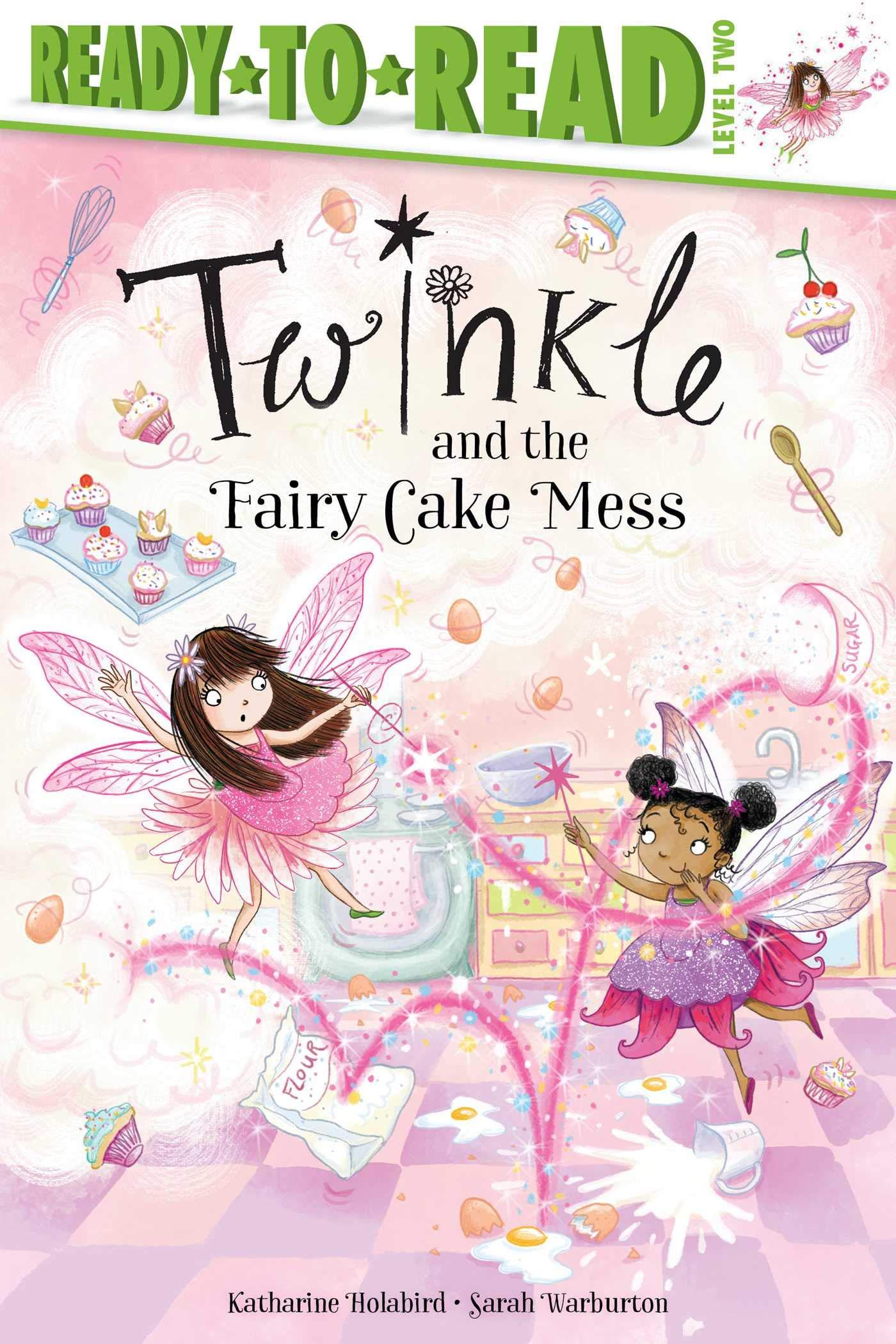 Amazon.com: Twinkle and the Fairy Cake Mess (9781534486201): Holabird,  Katharine, Warburton, Sarah: Books