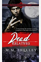Dead Relatives (The Chronicles of Orlando Book 2) Kindle Edition