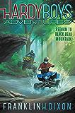 Return to Black Bear Mountain (Hardy Boys Adventures Book 20)
