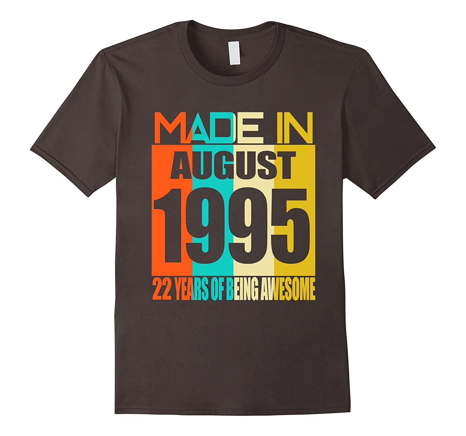 August 1995 22th Birthday Gifts 22 yrs old Bday T-shirt