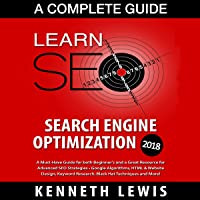 SEO 2018 Search Engine Optimization - A Complete Guide