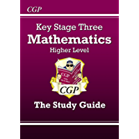 KS3 Maths Study Guide - Higher (CGP KS3 Maths) (English Edition)