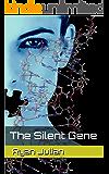 The Silent Gene