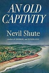 An Old Captivity Kindle Edition
