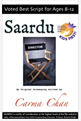 Saardu: Voted Best Script for Ages 8-12 Kindle Edition