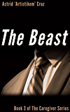 The Beast (Book 3 of The Caregiver Series) (English Edition)