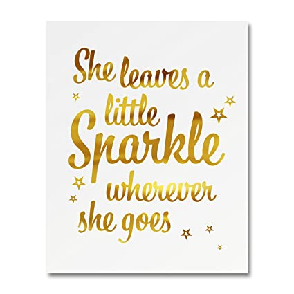 image regarding She Leaves a Little Sparkle Wherever She Goes Free Printable identified as \u201cShe Leaves A Minimal Sparkle Anywhere She Goes\u201d Gold Foil Artwork Print Tiny Poster - 300gsm Silk Paper Card Inventory, Property Business Wall Artwork Decor,
