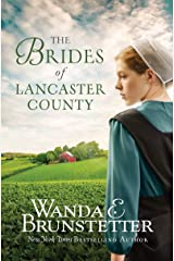 The Brides of Lancaster County: 4 Bestselling Amish Romance Novels Kindle Edition