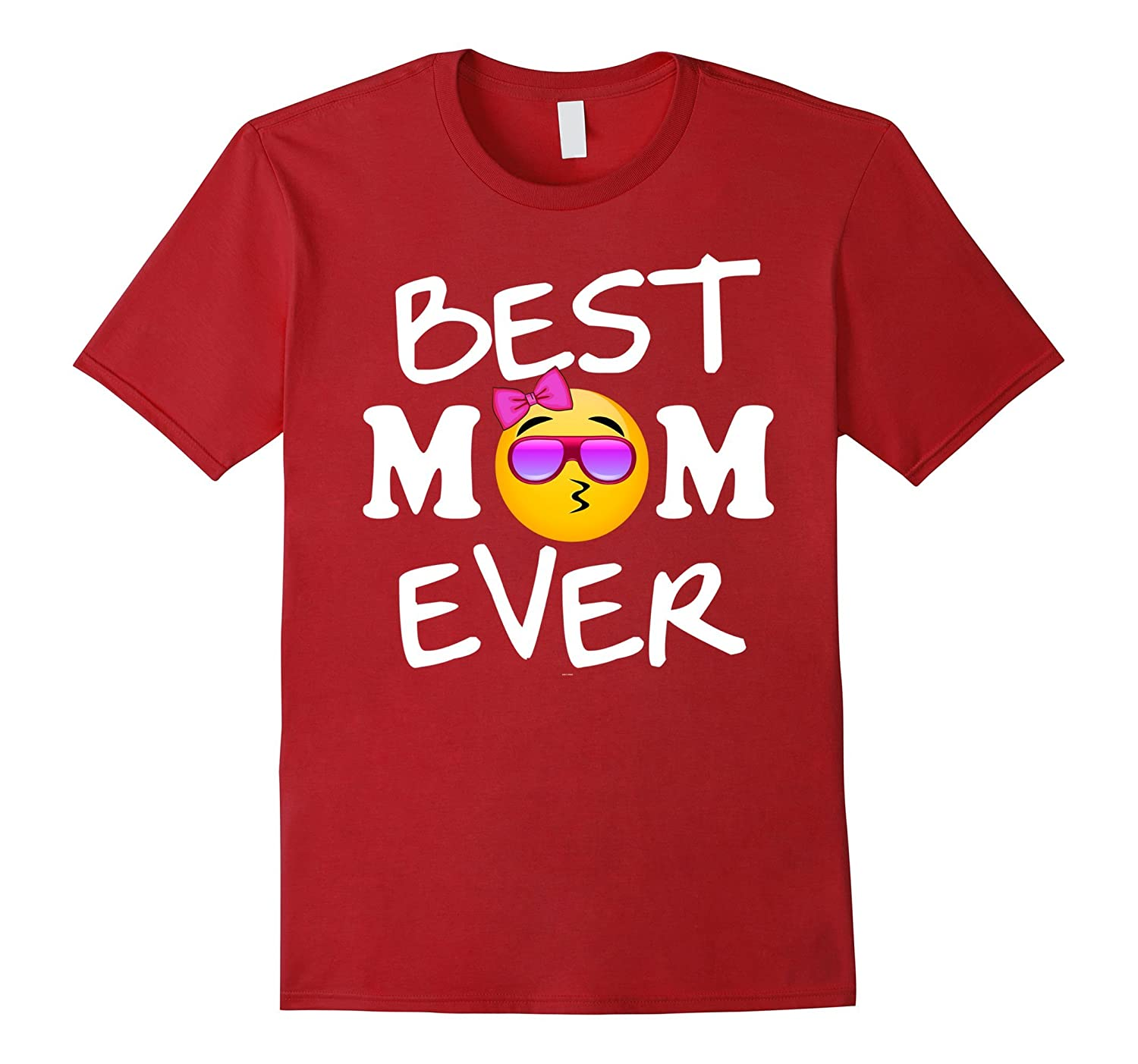 c7688a783c5 Emoji Best Mom ever mothers day gifts from husband tshirt-CD