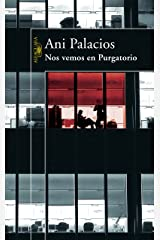 Nos vemos en Purgatorio (Spanish Edition) Kindle Edition