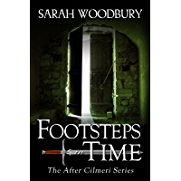 Footsteps in Time (The After Cilmeri Series Book 2)
