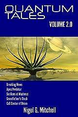 Quantum Tales: Volume 2 Kindle Edition