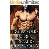 Highlander's Golden Treasure: A Scottish Medieval Historical Romance (Highlands' Golden Hearts Book 2)