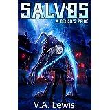 A Demon's Pride: An Action-packed Isekai LitRPG/Gamelit Adventure (Salvos, Volume 2)