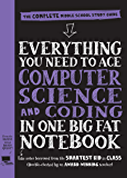 Everything You Need to Ace Computer Science and Coding in One Big Fat Notebook: The Complete Middle School Study Guide…