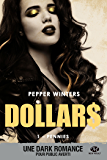 Pennies: Dollars, T1 (French Edition)
