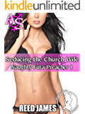 Seducing the Church Wife (Naughty Futa Preacher 1)