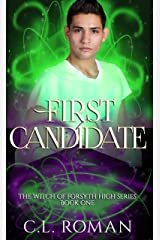 First Candidate (The Witch of Forsythe High Book 1) Kindle Edition