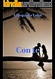 Con te (Italian Edition)