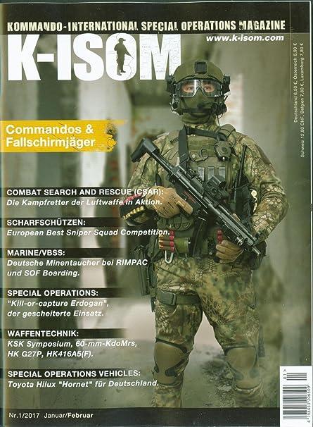 K-ISOM 1//2017 Special Operations Magazin Kommando Spezialkräfte NEU