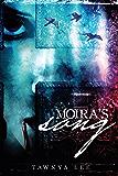 Moira's Song (The Moira McCauley Series Book 1)