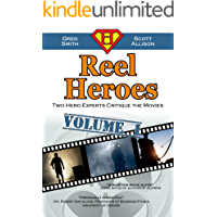 Reel Heroes: Volume 1: Two Hero Experts Critique the Movies
