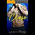 Close (Ryder Brothers Book 1)