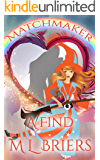 Matchmaker - A Find - Book 2: Paranormal Romantic Comedy