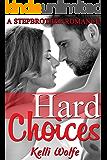 Hard Choices: A Stepbrother Romance
