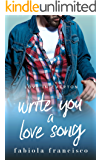 Write You A Love Song: A Small Town Romance (Love in Everton Book 1)