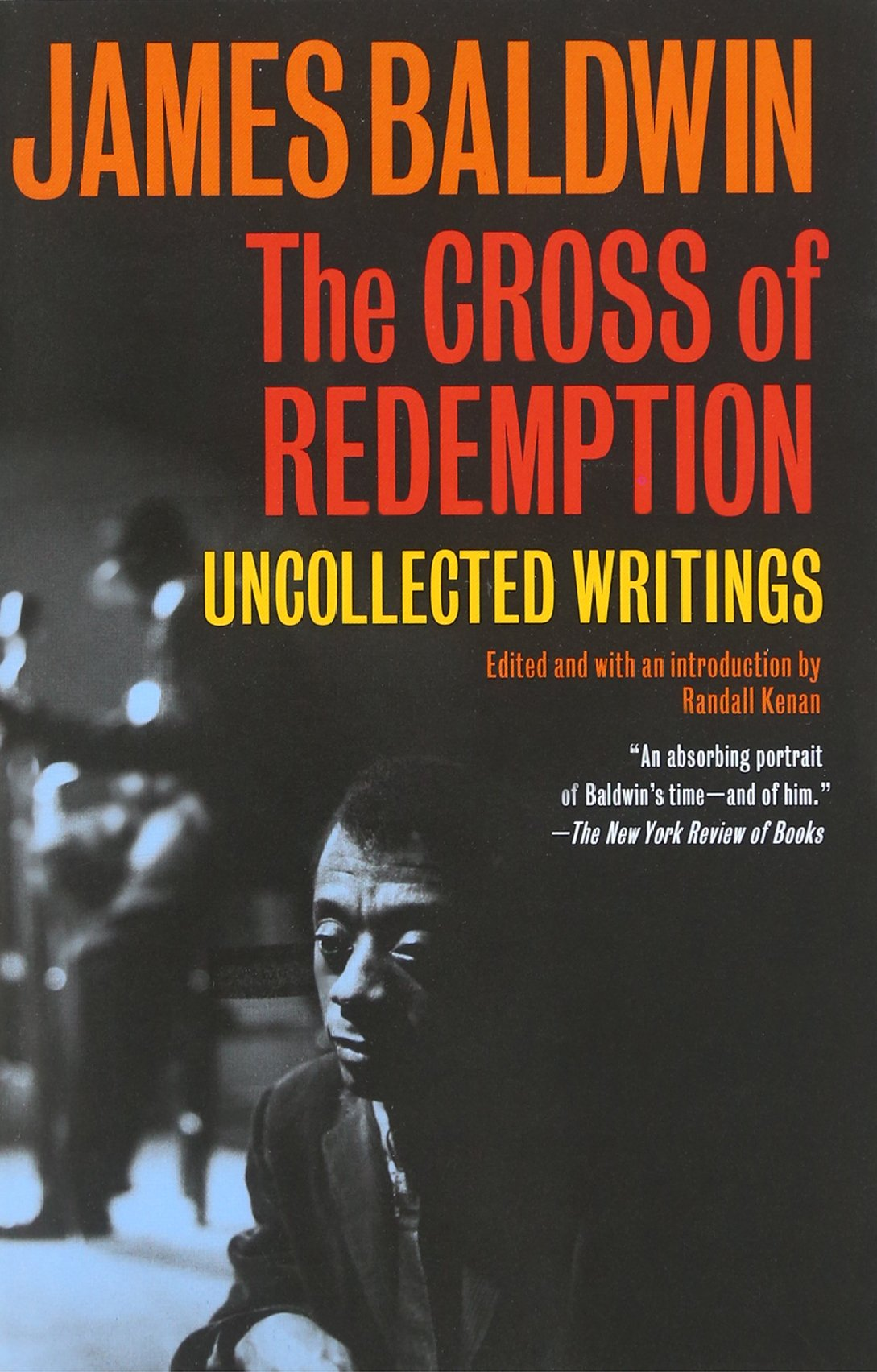 The Cross of Redemption: Uncollected Writings (Vintage International)
