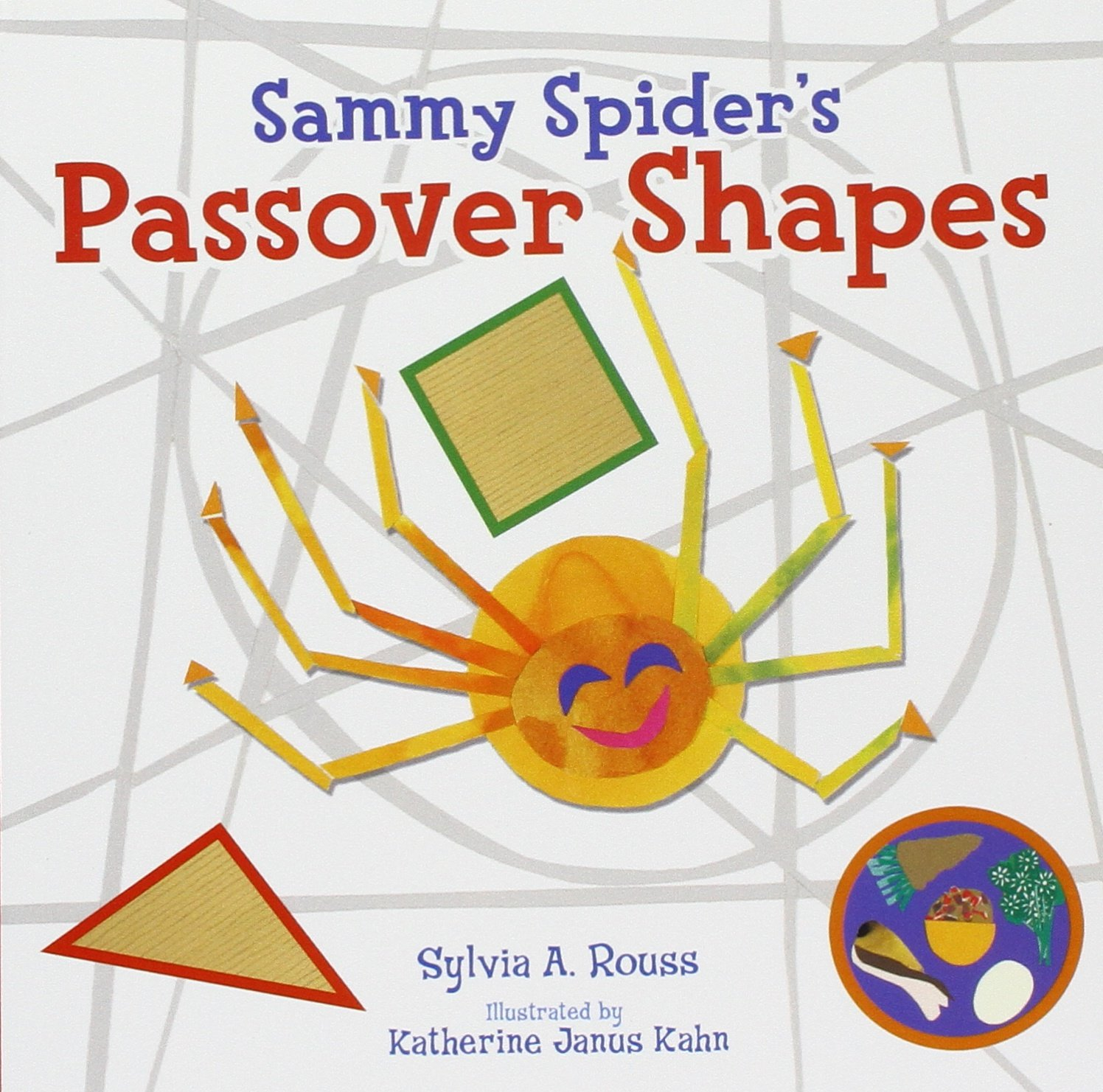 Sammy spiders passover shapes sylvia a rouss katherine janus sammy spiders passover shapes sylvia a rouss katherine janus kahn 9781467779708 amazon books fandeluxe Document